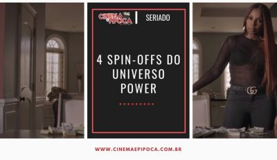 4 spin-offs do universo Power são confirmados