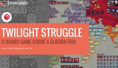 Twilight Struggle, o board game sobre a Guerra Fria