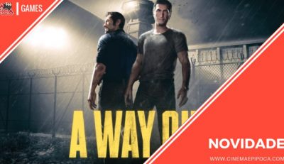As novidades dos games: de Battlefield a A Way Out
