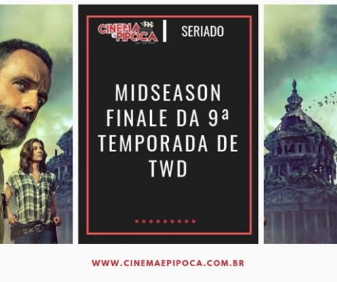 9ª temporada de The Walking Dead chega ao seu midseason finale