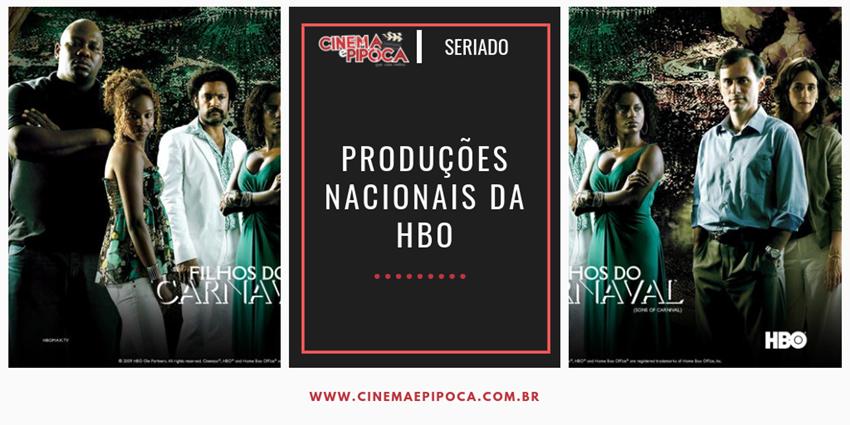 Produções nacionais da HBO