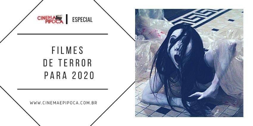 Filmes de Terror para 2020