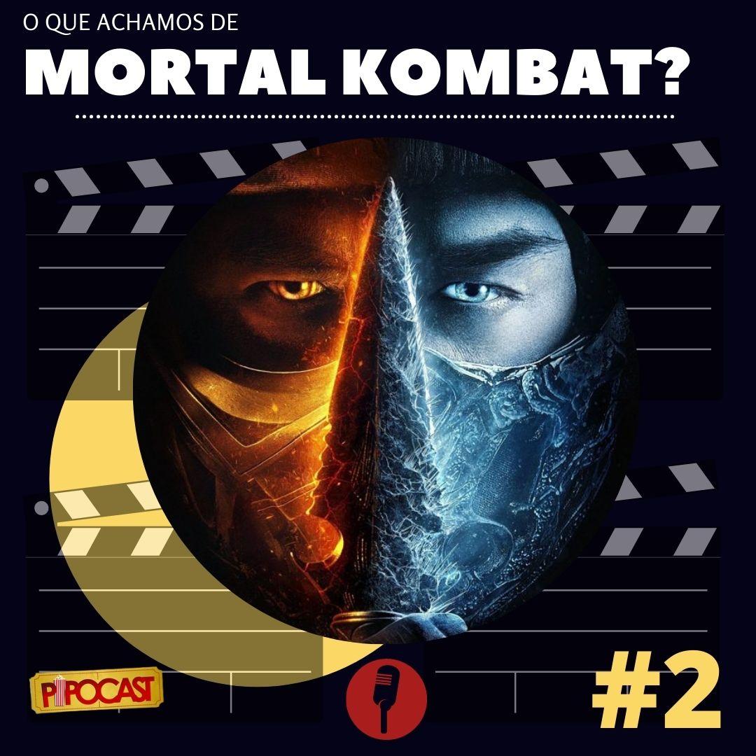 Novo Mortal Kombat, o que achamos?